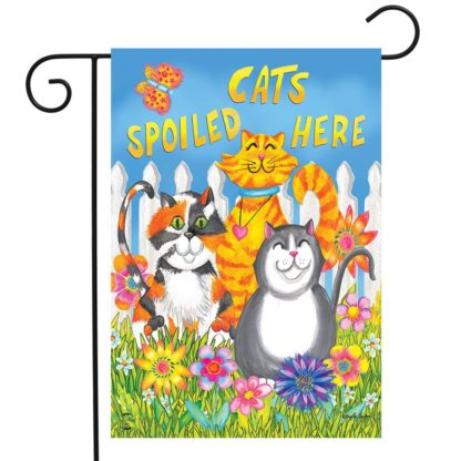 Cats Spoiled Here Garden Flag -g00790
