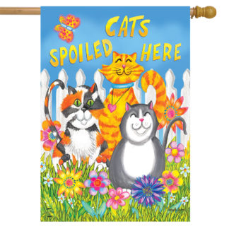 Cats Spoiled Here House Flag -h00790