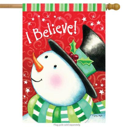 I Believe House Flag - h00233